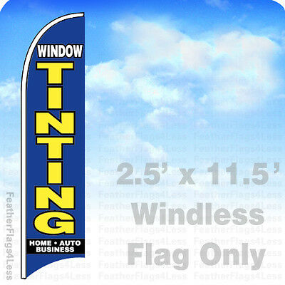 Window Tinting - Windless Swooper Feather Flag 2.5x11.5 Banner Sign - Bb