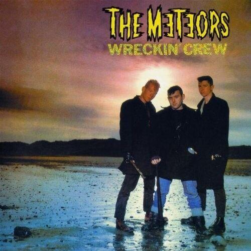 THE METEORS - WRECKIN  CREW  CD NEU