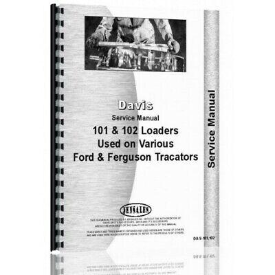 Davis 101 102 Front Loader Attachment Ford Ferguson Tractors Service Manual