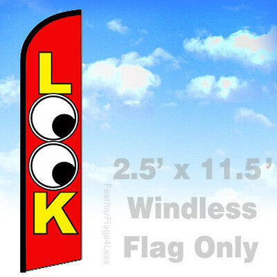 Look - Windless Swooper Flag Feather Banner Sign 2.5x11.5 - Rf