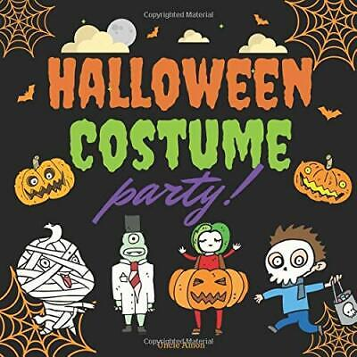 A Halloween Story For Children (Halloween Costume Party!: A Fun Rhyming Halloween Story for Kids By Uncle)