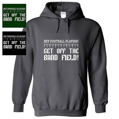 Football Players Off The Band Field Funny Marching Hoodie Sweatshirt