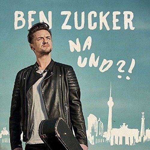 CD*BEN ZUCKER**NA UND?!***NAGELNEU & OVP!!