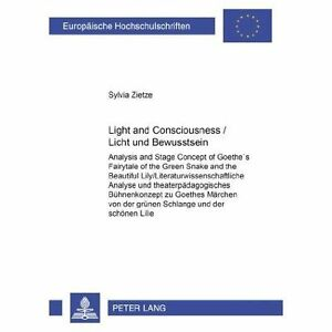 Light and Consciousness Licht Und Bewusstsein: 1935: Analysis and Stage Concept