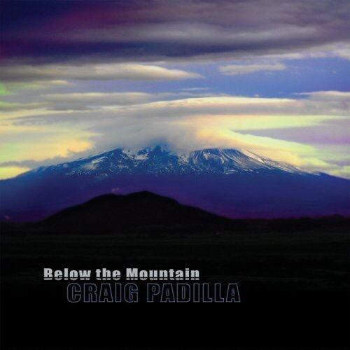 Craig Padilla - Below the Mountain [New CD]