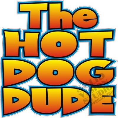 Hot Dog Dude Concession Trailer Food Cart Truck Vinyl Sticker Menu Decal