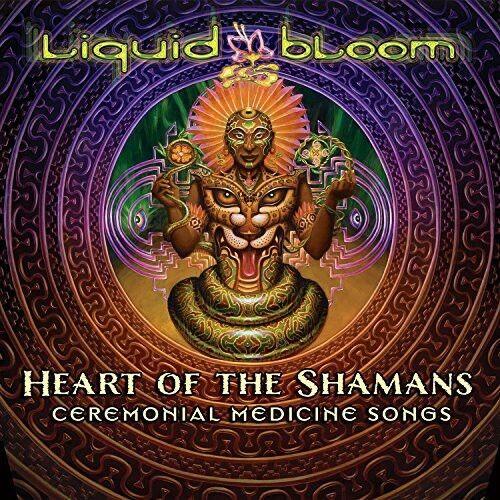 Liquid Bloom - Heart of the Shamans: Ceremonial Medicine Songs [New CD] Digipack