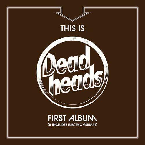 Deadheads - This Is Deadheads First Album [New CD]