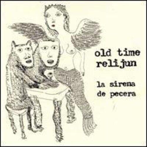 Old Time Relijun - Sirena de Pecera [New CD] Extended Play