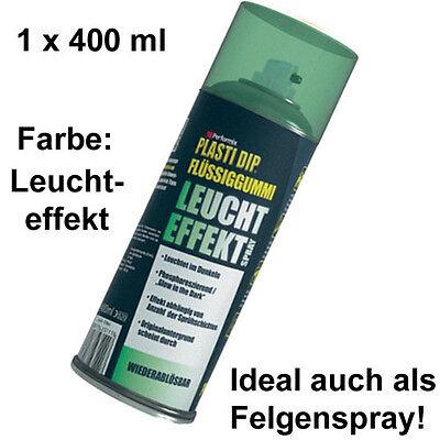 Plasti Dip it SPRÜHFOLIE Felgenfolie Flüssiggummi Leuchteffekt Glow 1x 400ml