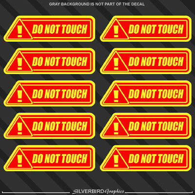 10 Do Not Touch sticker warning caution tool garage danger vinyl business store (Spot Store)