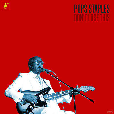 Pops Staples   Dont Lose This  New Vinyl  With Cd