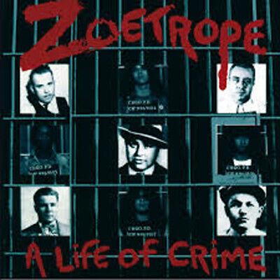 ZOETROPE - A Life Of Crime - CD - 166261