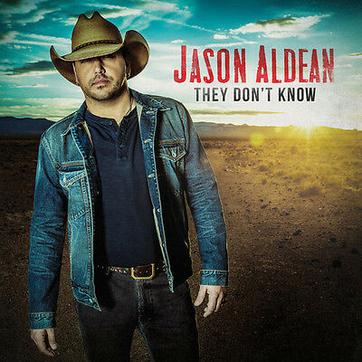 Jason Aldean   They Dont Know  New Cd