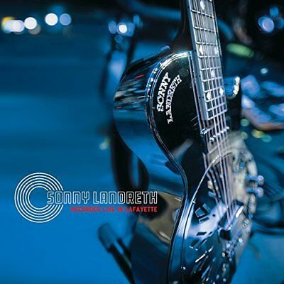 Sonny Landreth : Recorded Live in Lafayette CD 2 discs (2017) ***NEW***