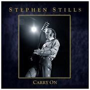 Stephen Stills Carry On