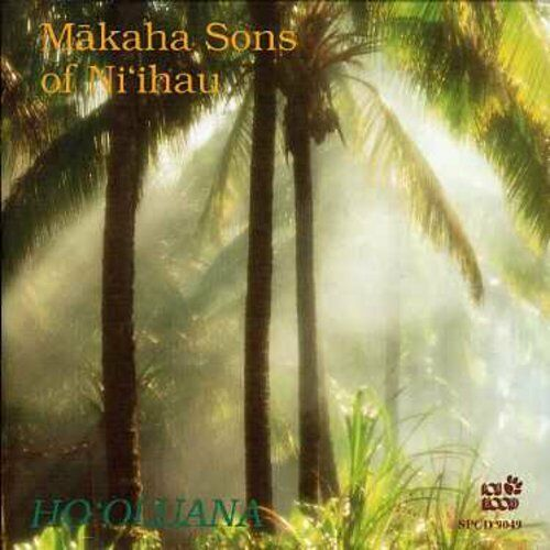 Makaha Sons of Ni'ihau, The Makaha Sons - Ho'oluana [New CD]