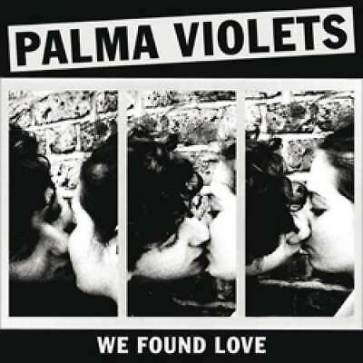 Palma Single (Palma Violets - We Found Love (7