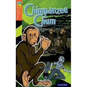 Oxford Reading Tree TreeTops Graphic Novels: Level 13: Chimpanzee Chum by Low, V