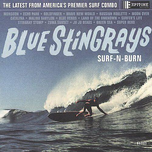 PRE-ORDER Blue Stingrays - Surf N Burn (Vinyl RELEASE: 24 Sep 2021)