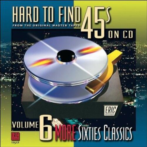 Various Artists - Hard-To-Find 45's on CD 6: More 60s Classics / Various [New CD