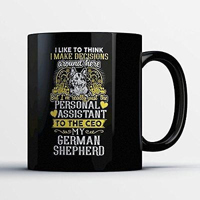 Shepherd Personal (German Shepherd Coffee Mug - Personal Assistant To My German Shepherd - Adorable)
