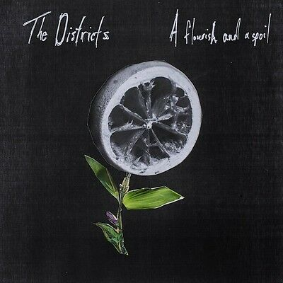 The Districts - Flourish and a Spoil [New