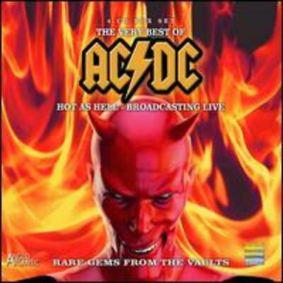The Very Best of the Bon Scott Era: Broadcasting Live by AC DC: