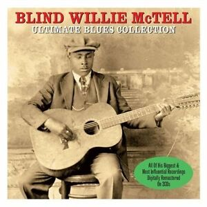 BLIND WILLIE McTELL - ULTIMATE BLUES COLLECTION - HIS BIGGEST RECORDING- 2CD SET