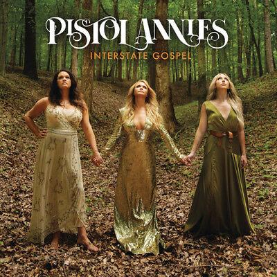 Pistol Annies - Interstate Gospel [New CD] ()