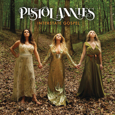 Pistol Annies - Interstate Gospel [New CD]