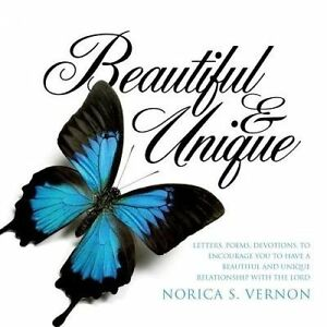 Beautiful and Unique by Vernon, Norica S. -Paperback