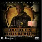 cd - Double S - Moneys Da Motive