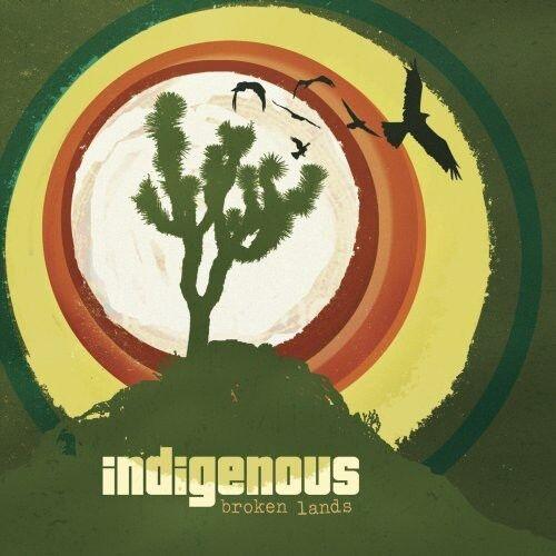Indigenous - Broken Lands [New CD]