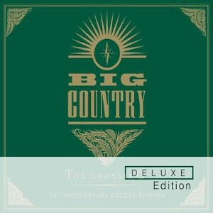BIG COUNTRY - THE CROSSING : DELUXE EDITION 2CD ALBUM SET (2012)