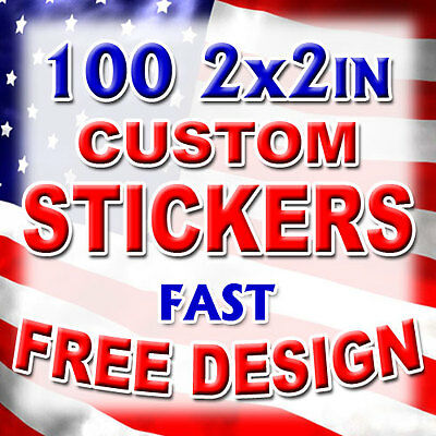 100 2x2 Custom Printed Full Color Outdoor Vinyl Car Bumper Sticker Decal Die Cut