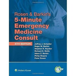 Rosen & Barkin's 5-Minute Emergency Medicine Consult: 10-Day Enhanced by...