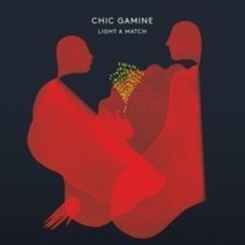 Chic Gamine - Light a Match [New CD] Canada - Import