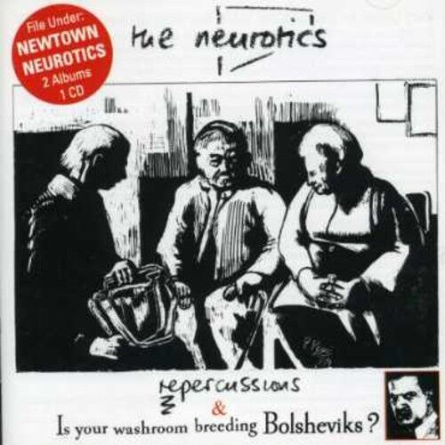 Neurotics - Repercussions & Is You Bathroom Breeding [New CD]