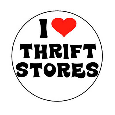 I Love Thrift Stores Pinback Button Bargain Frugal Shop