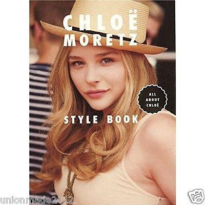 Photo Book CHLOE MORETZ All About Style Fashion 200 Sanps Chloë Grace Moretz F/S