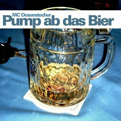 MC Dosenstecher Pump up das Bier (#zyx9764; 4 versions, 2004) [Maxi-CD]