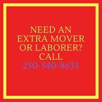 Need a Mover Or an Extra Laborer? Call Or Text, I Will Help You.