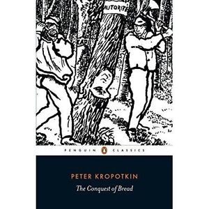 The-Conquest-of-Bread-Penguin-Classics-Good-Condition-Book-Kropotkin-Peter