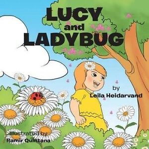 Lucy and Ladybug by Heidarvand, Leila -Paperback