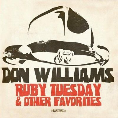 New  Don Williams   Ruby Tuesday   Other Favorites Digitally Remastered Cd