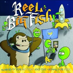 Audio CD: Monkeys For Nothin And The Chi ~ Reel Big Fish