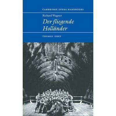 Richard Wagner Der Fliegende Holländer Cambridge Opera … Hardcover 9780521582858