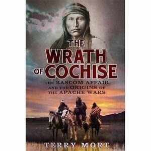 The Wrath of Cochise, Mort, Terry, Very Good condition, Book