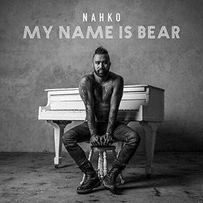 Nahko   My Name Is Bear  New Cd  Digipack Packaging